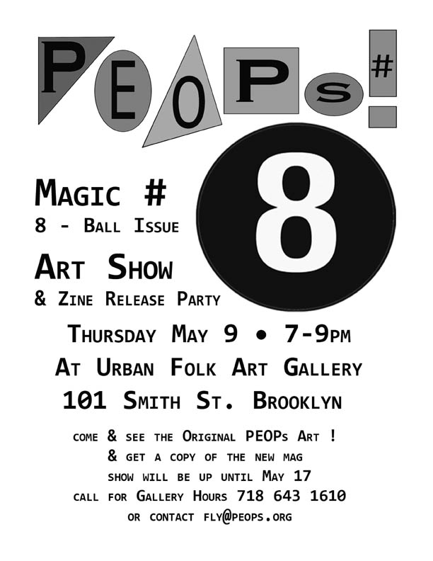 PEOPs #8 at Urban Folk Arts Gallery  101 Smith St. Brooklyn - May 9  7-9pm http://urbanfolkart.com/